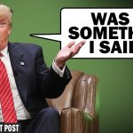 What Did Trump Say? What Did He Mean?