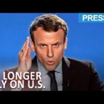 Macron: France to Stick with Turkey and Russia, Shaft Trump - Veterans Today | News
