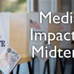 Social & Mainstream Media's Impact on Midterms