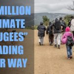 """UN Official: Over 140 Million """"Climate Refugees"""" Heading Your Way"""