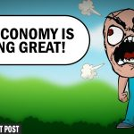 While Economy Roars, Leftists Aim for Recession — The Patriot Post