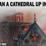Notre Dame: Metaphor for Western Christianity