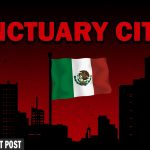 Sanctuary Jurisdictions Are Not Practicing Federalism — The Patriot Post