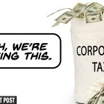 How Are Corporations Paying No Taxes? — The Patriot Post