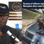 Memphis Police Shooting Was 100% Justified — The Patriot Post