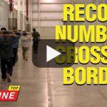 Record Numbers Crossing Border - Top Headline