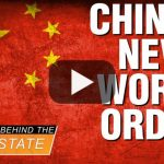 China's New World Order - Behind the Deep State