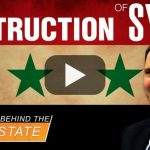 Deep State Destroyed Syria, Not Trump